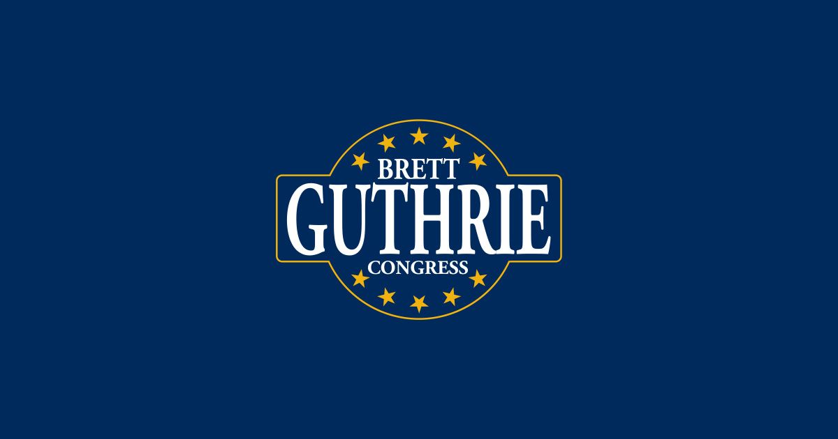 Brett Guthrie Files for Re-Election to U.S. House of Representatives